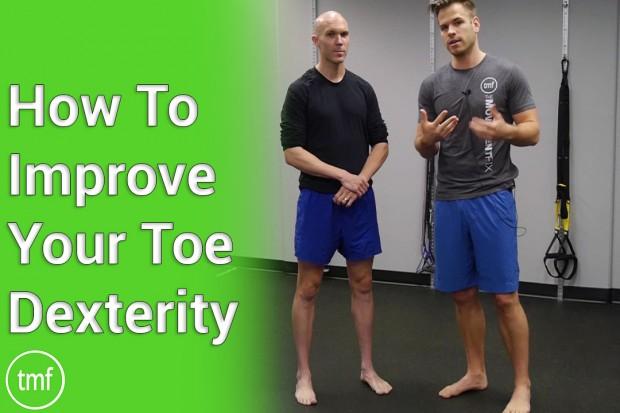 How To Improve Your Toe Dexterity