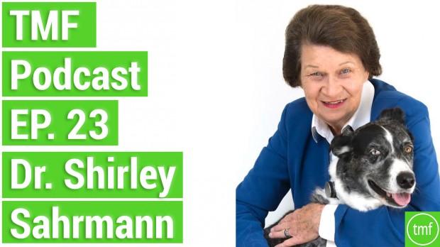 TMF Podcast Ep. 23 with Dr. Shirley Sahrmann