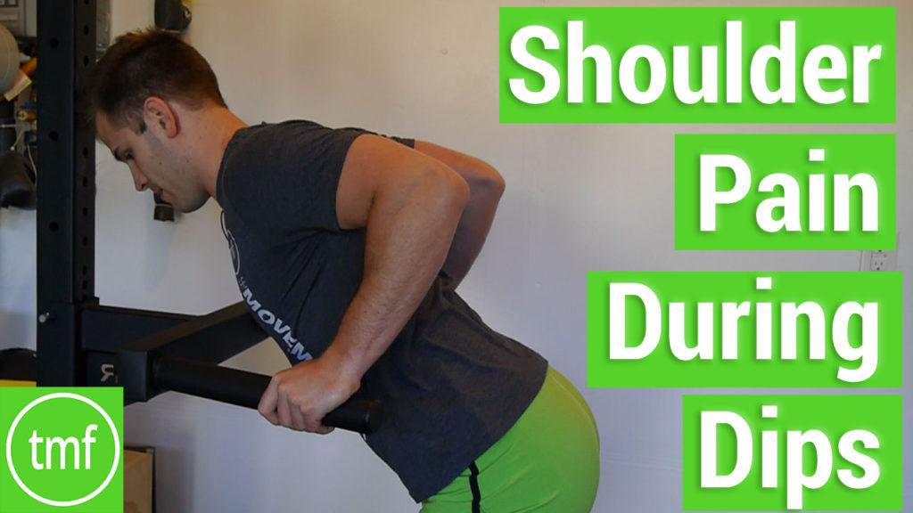 Shoulder Pain During Dips