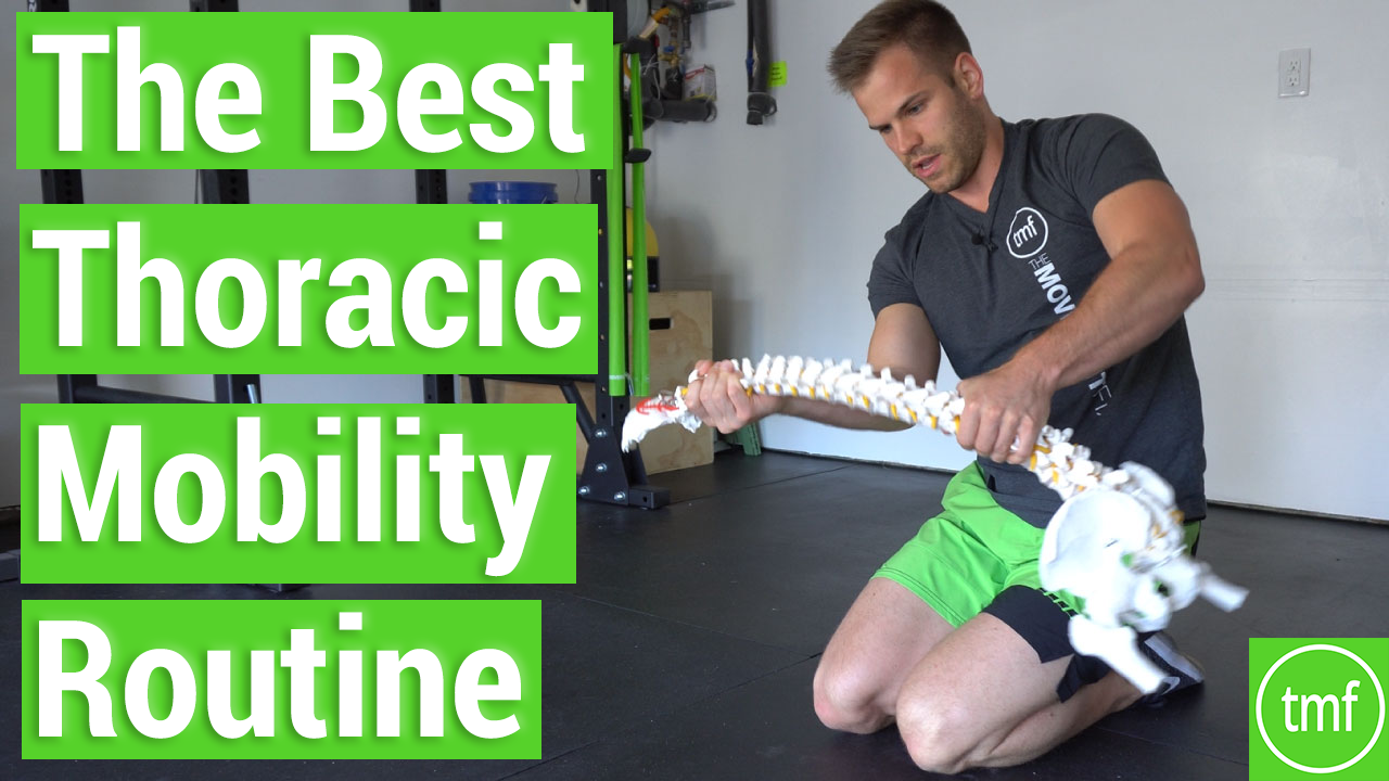 The BEST Thoracic Mobility Routine