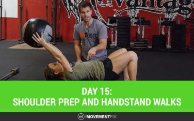 Day 15: Shoulder Prep and Handstand Walks