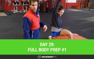 Day 29: Full Body Prep #1