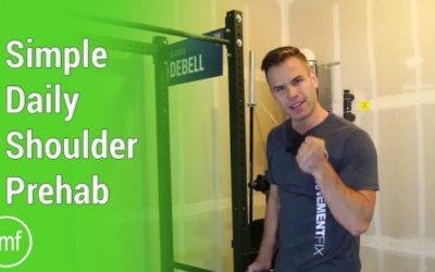 Simple Daily Shoulder Prehab