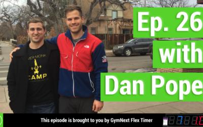 26 - Kipping Pull Ups, Shoulder Pain, Impingement; with Dan Pope