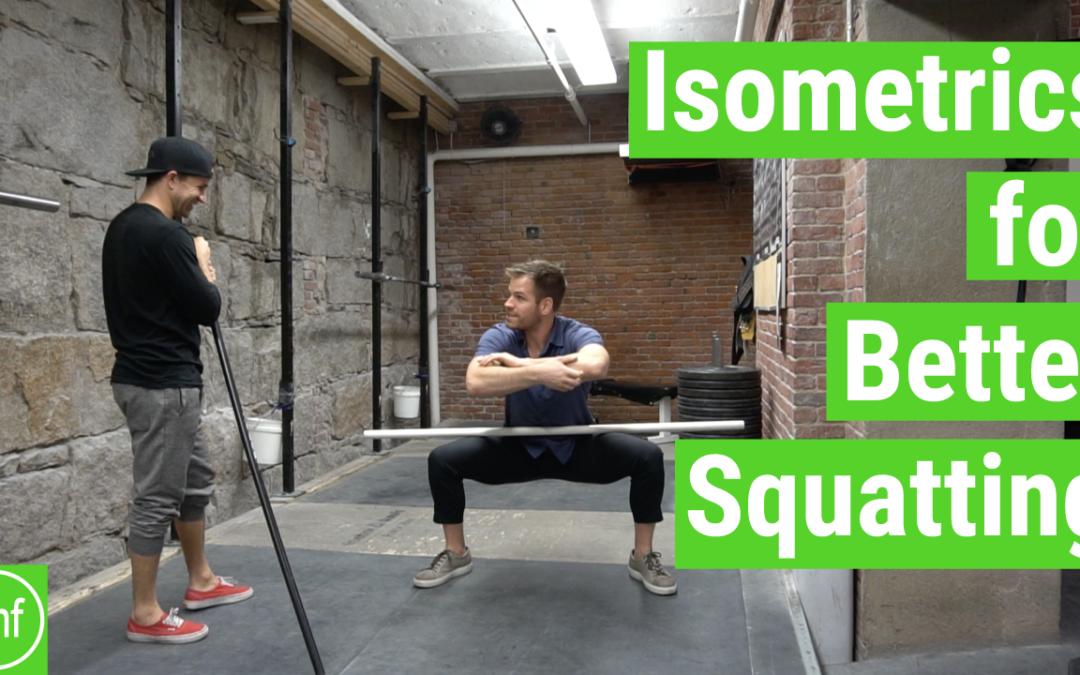 Isometrics for Better Squatting