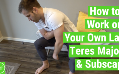 How to work on your Lat, Teres Major, and Subscap