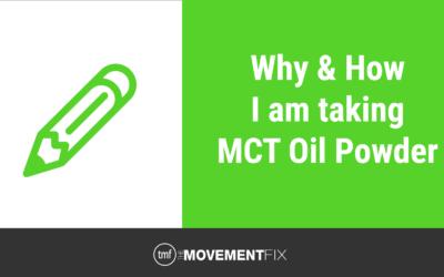Why I use MCT Oil Powder