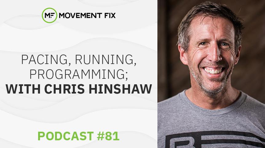 81 - Running, Intervals, Pacing; w/ Chris Hinshaw