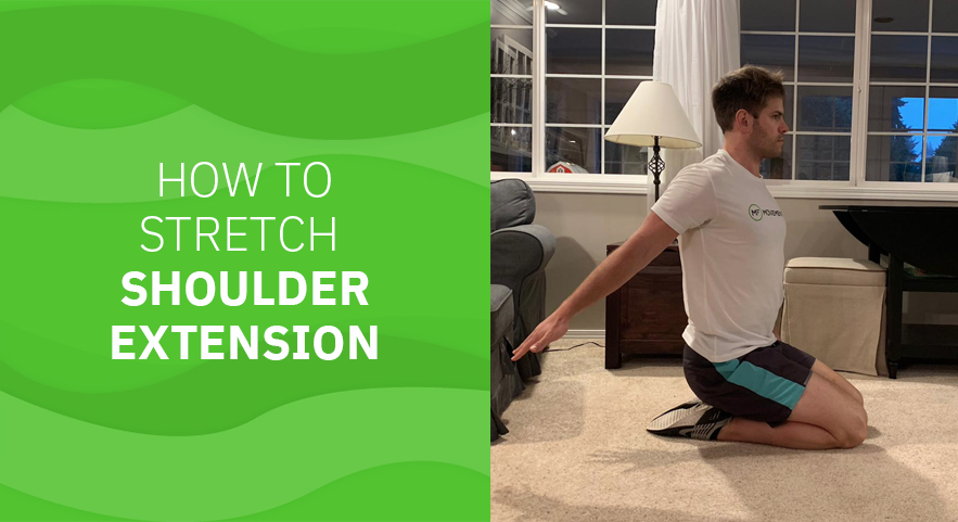 How to Stretch Shoulder Extension